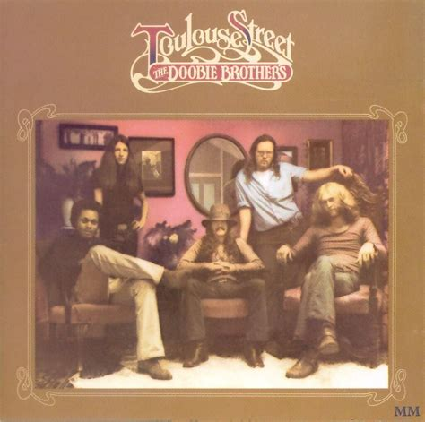 Musicotherapia: The Doobie Brothers - Toulouse Street (1972)
